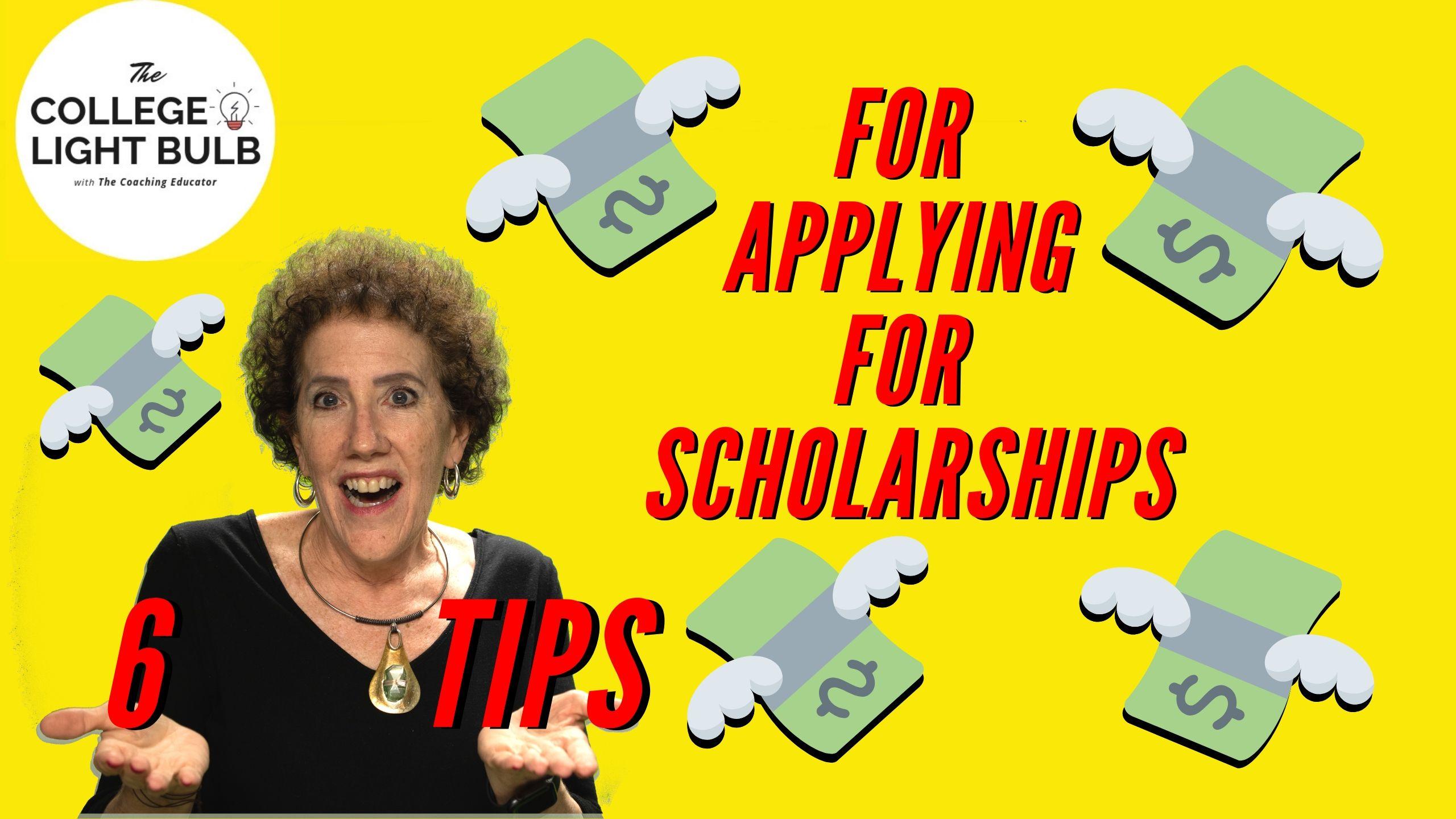 Six Tips for Applying for Scholarships